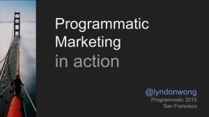 Programmatic Marketing in action 2015